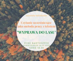 Czytanie uczestniczące _WYPRAWA DO LASU_.png